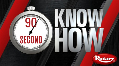 Rotary Lift has introduced its 90 Second Know How video series to quickly answer frequent customer maintenance and installation questions.