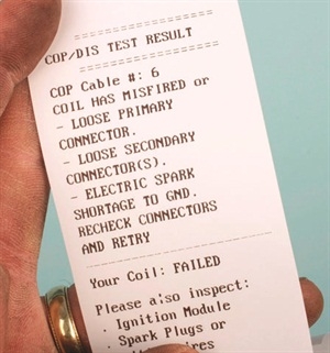 If the tester-to-coil harness was incorrectly connected (with the tester showing an immediate fail condition), the printout informs you that connections may not have been performed correctly, and directs you to re-check the connections and try again.