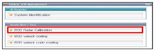 "Using a KDS/GDS, select ""BSD radar Calibration"" in the BSD system."