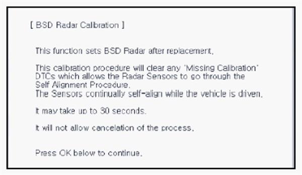 Perform the BSD radar calibration procedure following the screen prompts.
