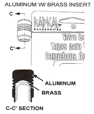 Some aftermarket valve stems caps may be made of aluminum, but may  feature an internal brass insert. Advise customers never to use caps  that feature brass threads on TPMS valves.