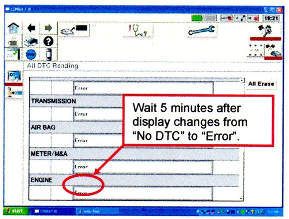 """After turning the ignition off, wait five minutes after the display changes from """"No DTC"""" to """"Error."""""""