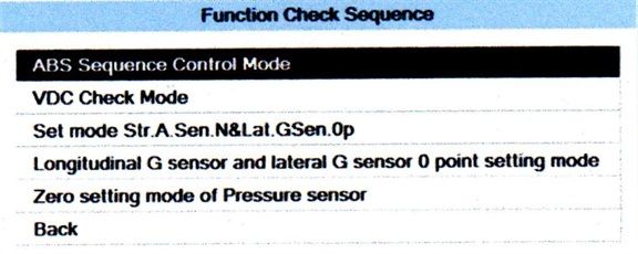 "When ""Function Check Sequence"" is selected, the screen will display as shown here. Press Ctrl, Alt and V at the same time. This will bring you to a list that includes ""Zero setting mode of Pressure sensor."""