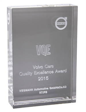 WEGMANN automotive was honored with the Volvo Quality Excellence Award (VQE).