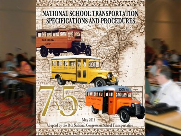 The new edition of National School Transportation Specifications and Procedures incorporates updates that were adopted at the 2015 industry congress, seen in the background.