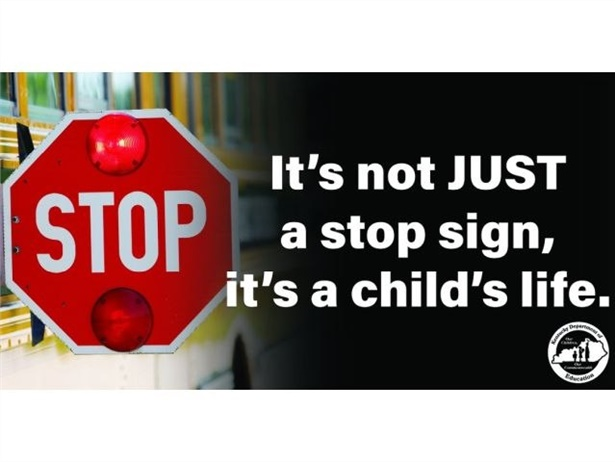 Kentucky has posted about 45 billboards across the state warning of the danger of passing a stopped school bus.
