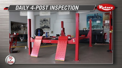 "Rotary Lift's newest 90 Second Know How instructional video, ""Daily 4-Post Inspection, "" details a checklist of eight steps technicians should take at the beginning of every shift."