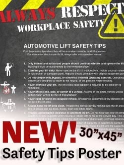 ALI's new poster and its updated Automotive Lift Safety Tips Card feature 13 tips for safe lifting.