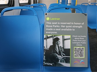 Lextranis paying tribute to Black History Monthy by reserving a seat on each bus honoringRosa Parks. Lextran