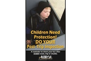 "The Driver's Child Check Safety Kit includes nine posters with slogans like ""Children Need Protection! Do Your Post-Trip Inspection."""