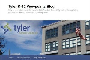 Officials say the Tyler K-12 Viewpoints blog will provide an arena for school industry officials to share their perspectives on such topics as data analytics, student information and transportation.