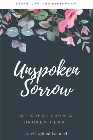 "Kari Hoglund Kounkel shares the details of an accident in Minnesota in 1997 that killed three students and a truck driver, its aftermath, and lessons learned in ""Unspoken Sorrow, Whispers From a Broken Heart."""