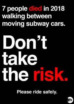 Transit officials are also working on in-car signage to reinforce and amplify the message that stepping between subway cars without official supervision is dangerous.