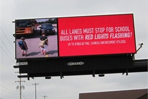 Adams Outdoor Advertising donated digital billboards displaying a bus safety message to support efforts by Grand Ledge (Mich.) Public Schools' transportation department to educate the public of the state's laws for driving around buses.