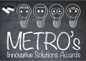 METRO Innovative Solutions Awards Submission