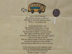 Robert Tippie, a transportation coordinator for Buckeye Elementary School District #33, received this poem from one of the students he transported after gifting the student his lucky nickel (pictured top right) during the student's first ride on the school bus.