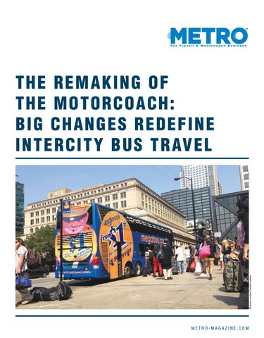 The Remaking of the Motorcoach: Big Changes Redefine Intercity Bus Travel