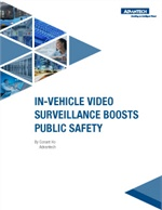 Eye on Security: In-Vehicle Video Surveillance PCs Boosts Public Safety