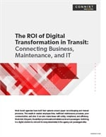 The ROI of Digital Transformation in Transit: Connecting Business, Maintenance, and IT
