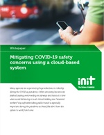 Mitigating COVID-19 Safety Concerns Using a Cloud-Based System