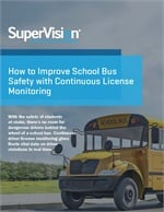 How to Improve School Bus Safety with Continuous License Monitoring