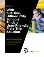 With busHive, Hilliard City Schools Finds a User-Friendly Field Trip Solution