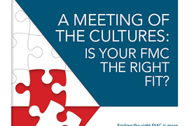 A Meeting of the Cultures: Is Your FMC the Right Fit?