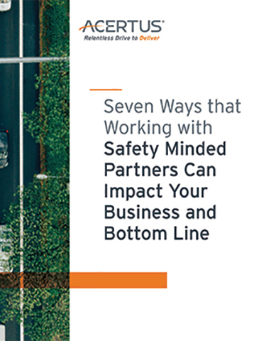 Seven Ways that Working with Safety Minded Partners Can Impact Your Business and Bottom Line