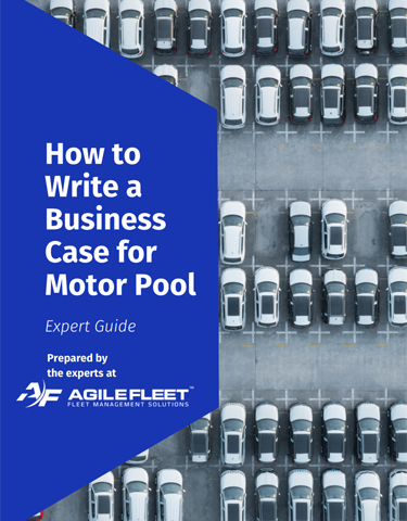New E-book! How to Make a Business Case for Motor Pool