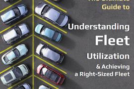 Understanding Fleet Utilization & Achieving a Right-Sized Fleet