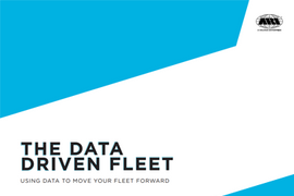 The Data Driven Fleet - Using Data to Move Your Fleet Forward