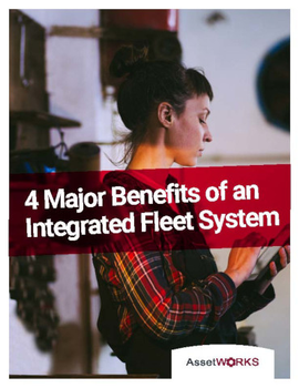 4 Major Benefits of an Integrated Fleet System