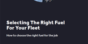 Selecting The Right Fuel For Your Fleet