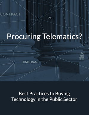 Procuring Telematics? Best Practices for Buying Technology in the Public Sector