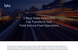 3 Ways Video Transforms Field Service Fleets