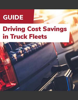 Driving Cost Savings in Truck Fleets