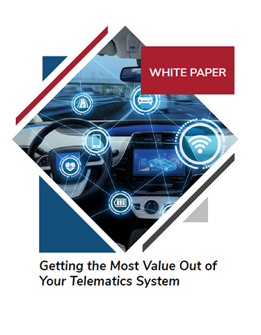 Getting the Most Value Out of Your Telematics System