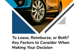 To Lease, Reimburse, or Both? Key Factors to Consider When Making Your Decision