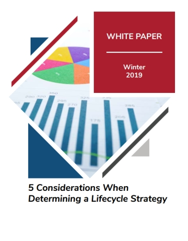 5 Considerations When Determining a Lifecycle Strategy