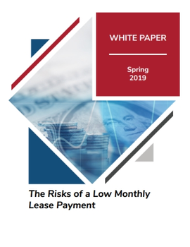 The Risks of a Low Monthly Lease Payment