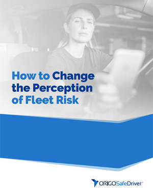 How to Change the Perception of Fleet Risk