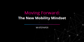 The New Mobility Mindset