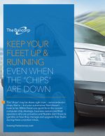 """Keep Your Fleet Up and Running Even When the """"Chips"""" Are Down"""