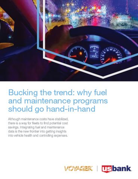 Bucking the Trend: Why Fuel and Maintenance Programs Should Go Hand-in-Hand