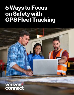 5 Ways to Focus on Safety with GPS Fleet Tracking
