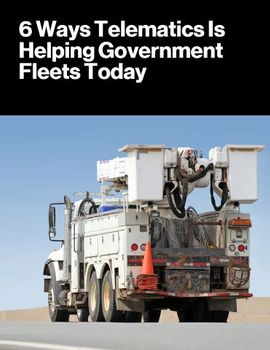 6 Ways Telematics Is Helping Government Fleets Today