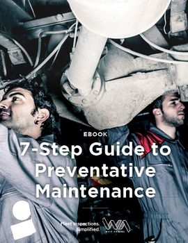 7-Step Guide to Preventative Maintenance