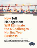 How Toll Management Will Eliminate the 4 Challenges Hurting Your Business