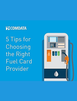 5 Tips for Choosing the Right Fuel Card Provider