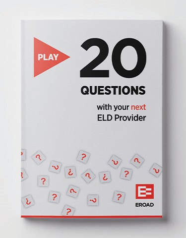Play 20 Questions with Your Next ELD Provider